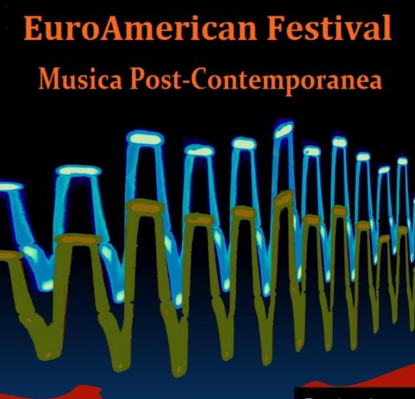 EUROAMERICAN NEWMUSIC FESTIVAL